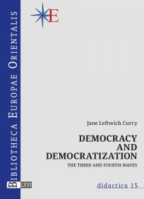 """Jane Curry """"Democracy and Democratization The Third and Fourth Waves"""", didactica 15, Warszawa, 2020"""